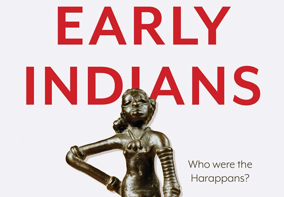 Early Indians: The story of our ancestors and where we came from by